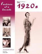 Fashions of a Decade: The 1920s Hardcover