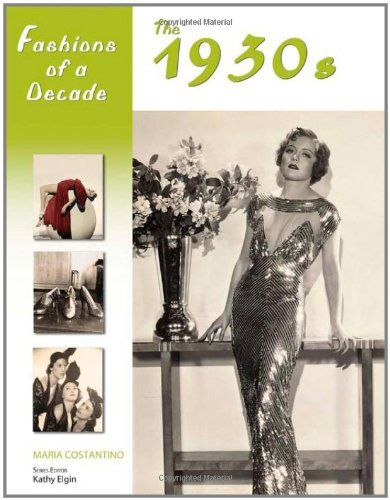 Fashions of a Decade: The 1930s Hardcover