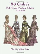 80 Godey's Full-Color Fashion Plates, 1838-1880 - Soft Cover