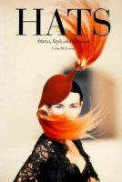 Hats: Status, Style and Glamour Softcover 1992