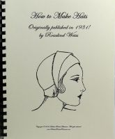 How to Make Hats A method of Self Instruction using Job Sheets- Fully illustrated