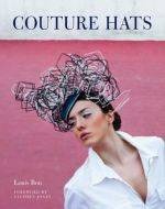 Couture Hats: Louis Bou Hardcover 2012