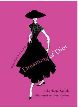 Dreaming of Dior: Every dress tells a story Charlotte Smith 2009