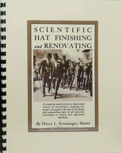 Scientific Hat Finishing and Renovating
