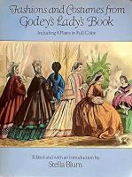 Fashions and Costumes from Godey's Lady's Book: Including 8 Plates in Full Color Soft Cover