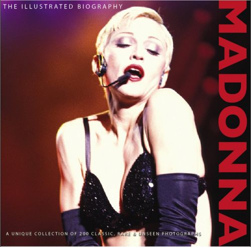 Madonna: The Illustrated Biography Marie Clayton Hardcover