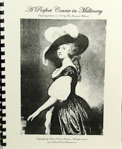 A Perfect Course in Millinery