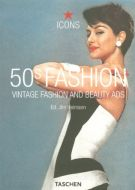 50s Fashion Vintage Fashion and Beauty Ads Jim Heimann ICONS Series