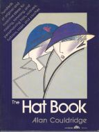 The Hat Book: Alan Couldridge Hardcover 1980